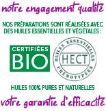 Notre engagement qualité, votre garantie d'efficacicité : Huiles essentielles Bio chémotypées hect 100% naturelles pures complètes