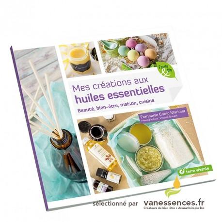 Livre sur les huiles essentielles, recettes de cosmétique maison pour la beauté, le bien-être, la santé, la maison, la cuisine