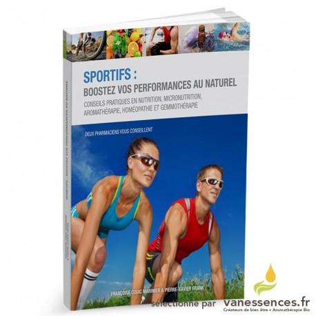 Sportifs : Boostez vos performances au naturel. Livre sur les huiles essentielles.