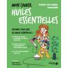 Mon cahier huiles essentielles. Livre de Françoise Couic Marinier