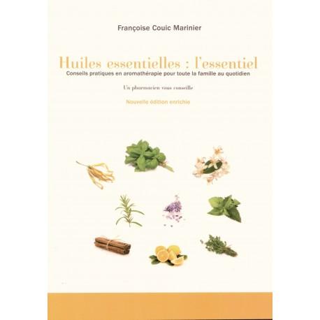 Huile essentielles : l'essentiel. Livre de Françoise Couic Marinier