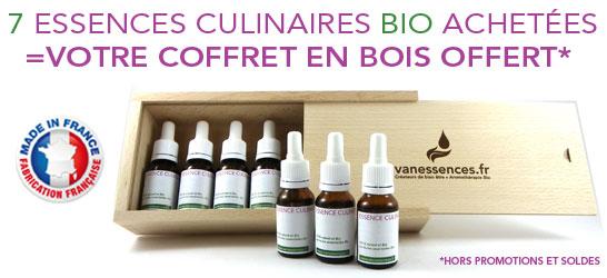 Pour 7 Essences culinaires bio achetées, un coffret en bois offert pour la cuisine aux huiles essentielles bio
