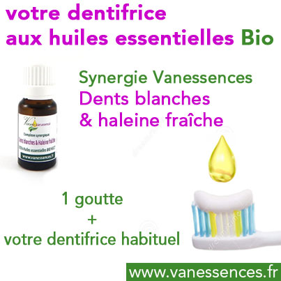 Dentifrice huiles essentielles bio synergie dents blanches